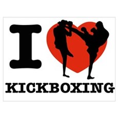 I love Kick boxing Poster