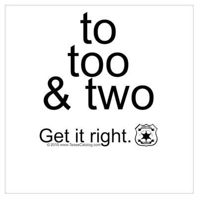 To Too and Two...Get it right Poster