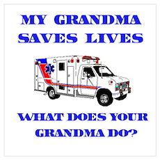 Ambulance Saves Lives-Grandma Poster