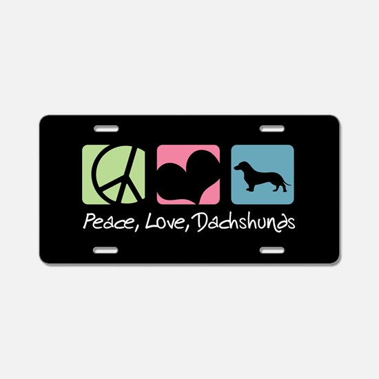 Peace, Love, Dachshunds Aluminum License Plate