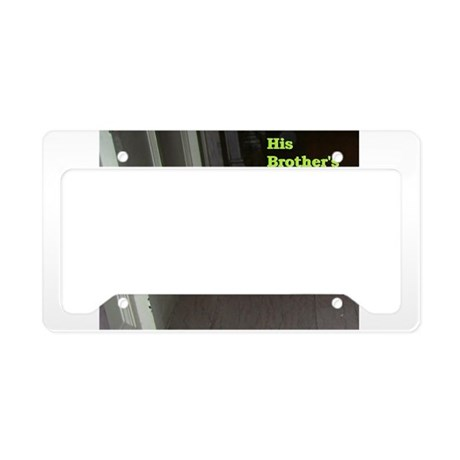 His Brother's Song License Plate Holder