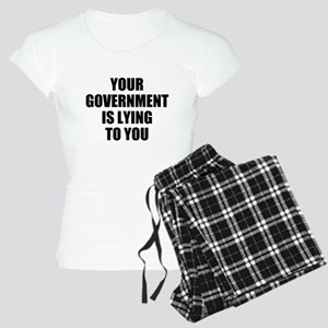 Your government is lying to y Women's Light Pajama