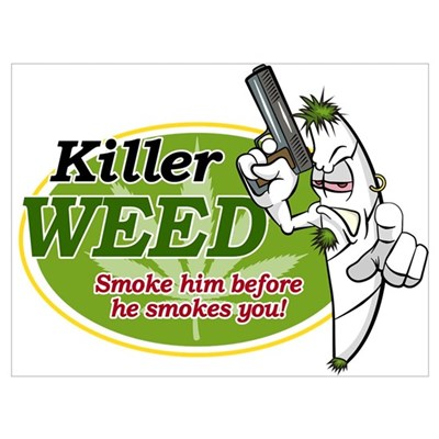 Killer Weed! Poster