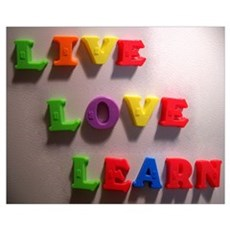 Live Love Learn Poster