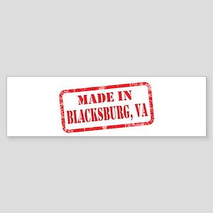 MADE IN BLACKSBURG, VA Sticker (Bumper)