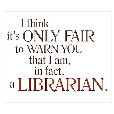 I am a Librarian! Poster