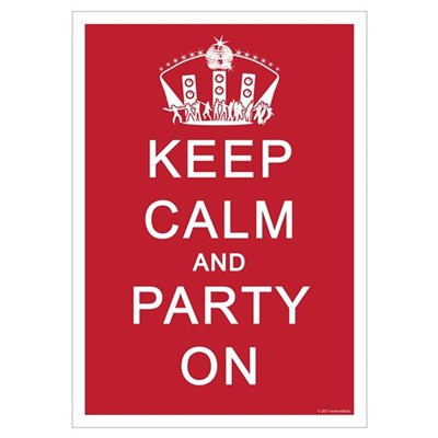 Keep Calm and Party On (Red) Poster