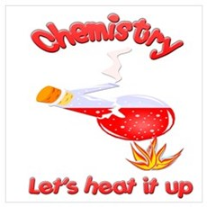 Chemistry let's heat it up Poster