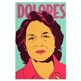 Dolores huerta Posters