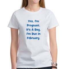 Pregnant w/ Boy due February Women's T-Shirt