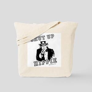 Shut up, Hippie -  Tote Bag