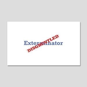 Exterminator / Disgruntled 22x14 Wall Peel