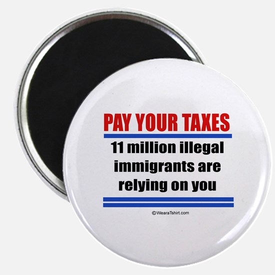 """Pay your taxes - 2.25"""" Magnet (100 pack)"""