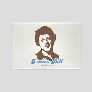 I miss Bill - Rectangle Magnet