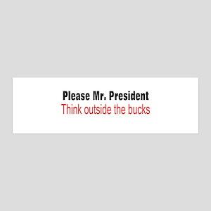 Obama, think outside bucks 42x14 Wall Peel