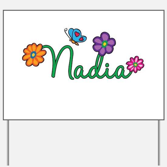 Nadia Flowers Yard Sign