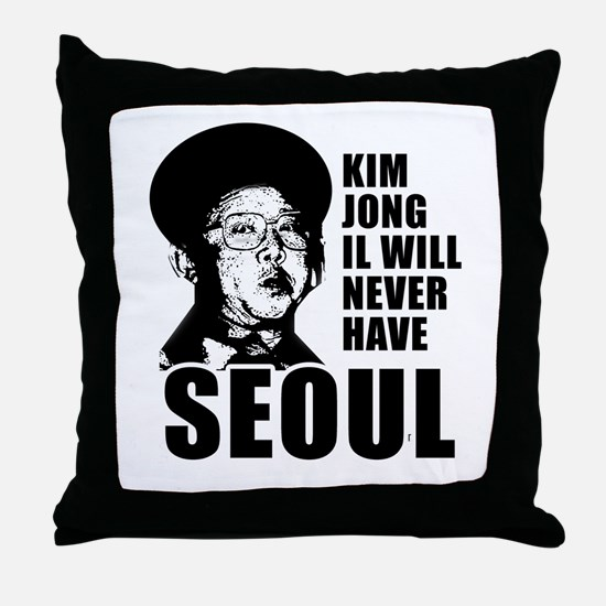 Kim Jong Il has no Seoul -  Throw Pillow