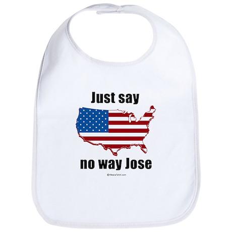 Just say no way Jose - Bib