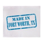 MADE IN FORT WORTH, TX Throw Blanket