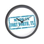 MADE IN FORT WORTH, TX Wall Clock