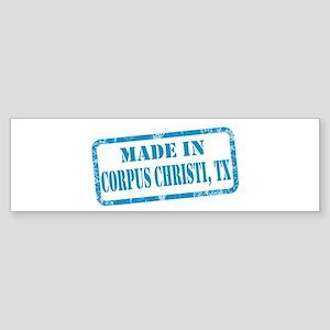MADE IN CORPUS CHRISTI, TX Sticker (Bumper)
