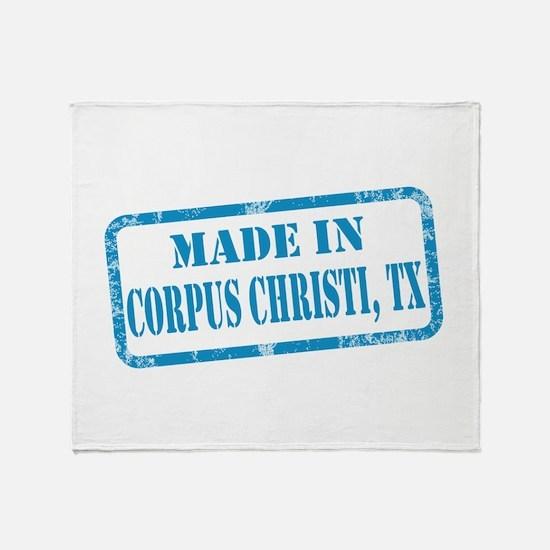 MADE IN CORPUS CHRISTI, TX Throw Blanket