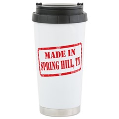 MADE IN SPRING HILL, TN Stainless Steel Travel Mug