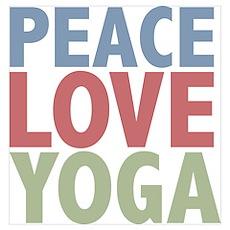 Peace Love Yoga Poster
