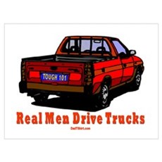 Real Men Drive Trucks Canvas Art