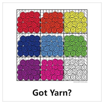 Got Yarn? Poster
