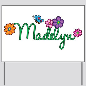 Madelyn Flowers Yard Sign