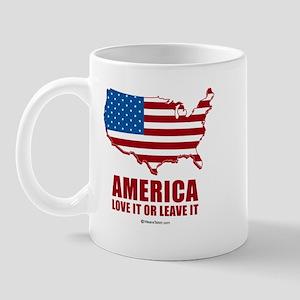 America, Love it or leave it -  Mug