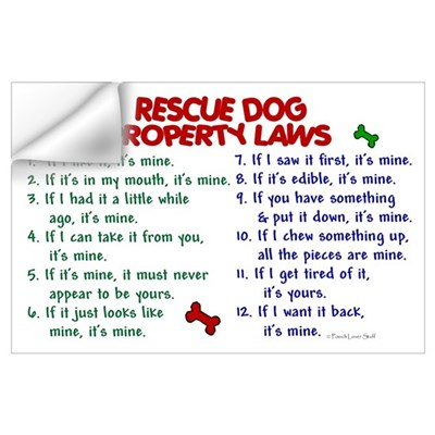 Rescue Dog Property Laws 2 Wall Decal