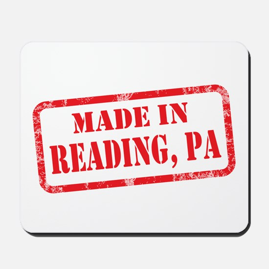 MADE IN READING, PA Mousepad