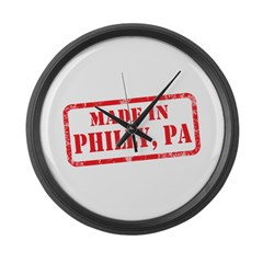 MADE IN PHILLY, PA Large Wall Clock