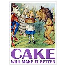 CAKE WILL MAKE IT BETTER Poster