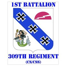 DUI - 1st Bn - 309th Regt (CS/CSS) with Text Large Poster