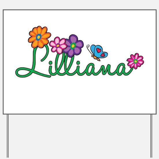 Lilliana Flowers Yard Sign