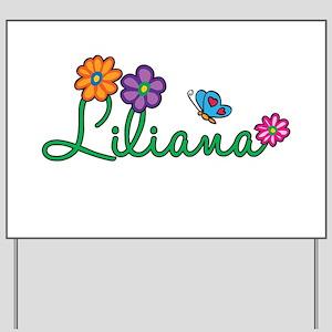 Liliana Flowers Yard Sign