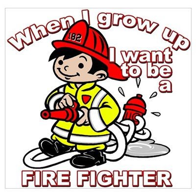 When I Grow Up Firefighter Poster