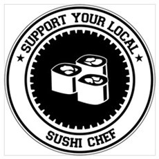 Support Sushi Chef Poster