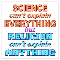 """Science can't explain..."" Poster"