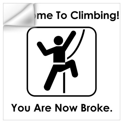 Welcome To Climbing! You Are Wall Decal