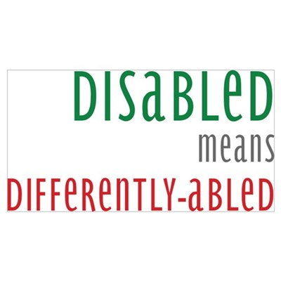 Disabled = Differently-abled Poster