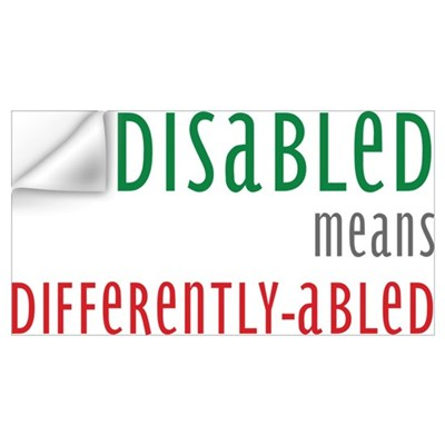 Disabled = Differently-abled Wall Decal