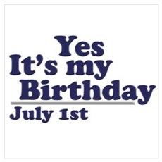 July 1 Birthday Poster