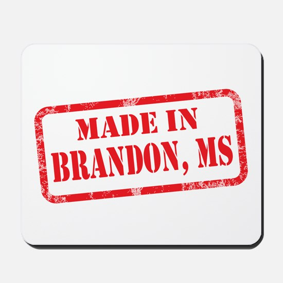 MADE IN BRANDON, MS Mousepad