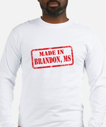MADE IN BRANDON, MS Long Sleeve T-Shirt