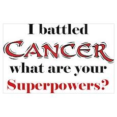 I Battled Cancer Poster