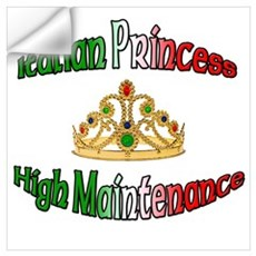 Italian Princess High Maintenance ri Wall Decal